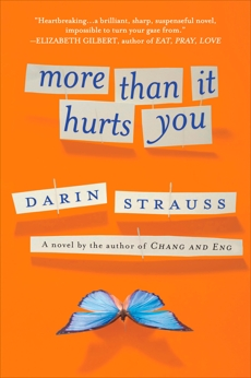More Than It Hurts You: A Novel