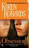 Obsession, Robards, Karen