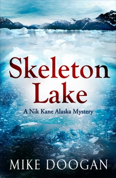 Skeleton Lake, Doogan, Mike