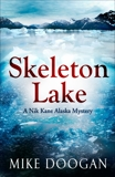 Skeleton Lake, Doogan, Mike