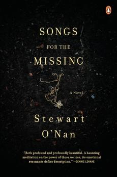 Songs for the Missing: A Novel, O'Nan, Stewart