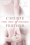 The Art of Desire, Feather, Cherie