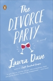 The Divorce Party: A Novel, Dave, Laura