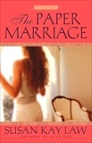 The Paper Marriage, Law, Susan Kay