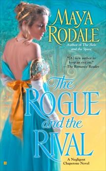 The Rogue and the Rival, Rodale, Maya