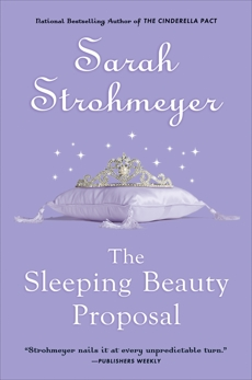 The Sleeping Beauty Proposal, Strohmeyer, Sarah