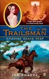 The Trailsman #323: Wyoming Death Trap, Sharpe, Jon