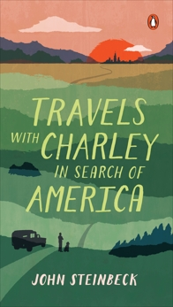 Travels with Charley in Search of America, Steinbeck, John