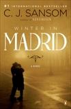 Winter in Madrid: A Novel, Sansom, C. J.