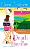 Death In Daytime: A Soap Opera Mystery, Davidson, Eileen