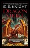 Dragon Strike: Book Four of the Age of Fire, Knight, E.E.