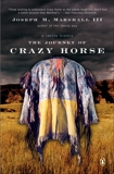 The Journey of Crazy Horse: A Lakota History, Marshall, Joseph M.