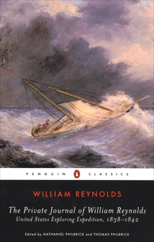 The Private Journal of William Reynolds: United States Exploring Expedition, 1838-1842, Reynolds, William