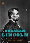 Abraham Lincoln: A Life, Keneally, Thomas
