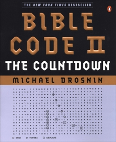 Bible Code II: The Countdown, Drosnin, Michael