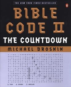 Bible Code II: The Countdown, Drosnin, Michael