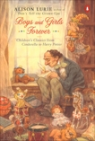 Boys and Girls Forever: Children's Classics from Cinderella to Harry Potter, Lurie, Alison