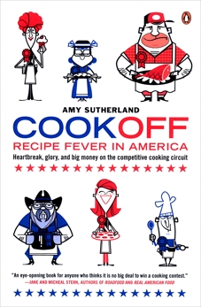 Cookoff: Recipe Fever in America, Sutherland, Amy