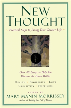 New Thought PA: A Practial Spirituality [A New Consciousness Reader], Morrissey, Mary Manin