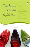 This Side of Married, Pastan, Rachel