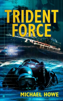Trident Force, Howe, Michael