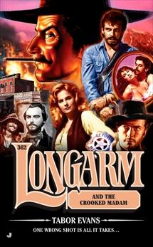 Longarm 362: Longarm and the Crooked Madam, Evans, Tabor