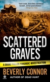 Scattered Graves: A Diane Fallon Forensic Investigation, Connor, Beverly