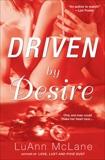 Driven By Desire, McLane, LuAnn