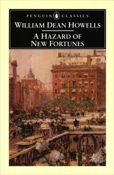 A Hazard of New Fortunes, Howells, William Dean