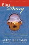 Blue Diary, Hoffman, Alice