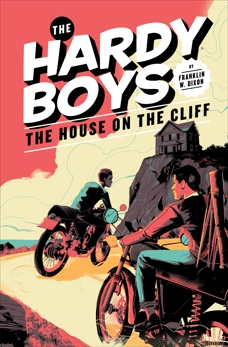 Hardy Boys 02: The House on the Cliff, Dixon, Franklin W.