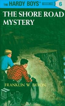 Hardy Boys 06: The Shore Road Mystery, Dixon, Franklin W.