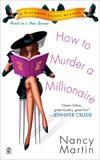 How to Murder a Millionaire: A Blackbird Sisters Mystery, Martin, Nancy