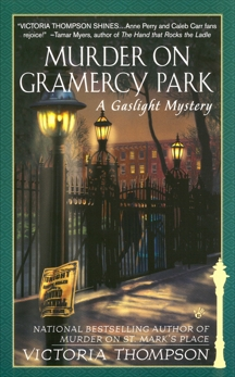 Murder on Gramercy Park: A Gaslight Mystery, Thompson, Victoria