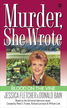 Murder, She Wrote: Blood on the Vine, Bain, Donald & Fletcher, Jessica