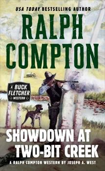 Ralph Compton Showdown At Two-Bit Creek, Compton, Ralph & West, Joseph A.