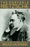 The Portable Nietzsche, Nietzsche, Friedrich