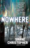 Nowhere, Christopher, Shane