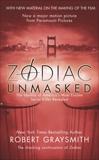 Zodiac Unmasked: The Identity of America's Most Elusive Serial Killer Revealed, Graysmith, Robert