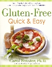 Gluten-Free Quick & Easy: From prep to plate without the fuss - 200+ recipes for people with food sensitivities, Fenster, Carol