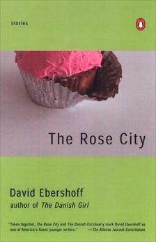 The Rose City: Stories, Ebershoff, David