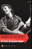 Racing in the Street: The Bruce Springsteen Reader,
