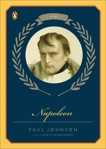 Napoleon: A Life, Johnson, Paul