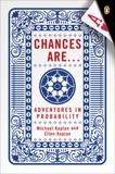 Chances Are . . .: Adventures in Probability, Kaplan, Michael & Kaplan, Ellen