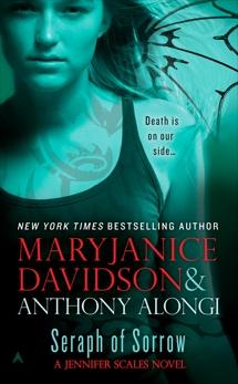 Seraph of Sorrow: A Jennifer Scales Novel, Alongi, Anthony & Davidson, MaryJanice