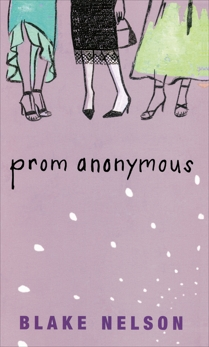 Prom Anonymous, Nelson, Blake