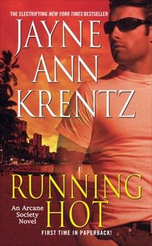 Running Hot: An Arcane Society Novel, Krentz, Jayne Ann