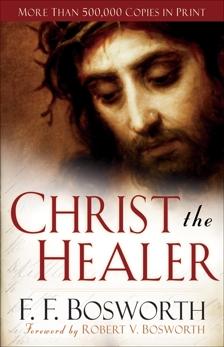 Christ the Healer, Bosworth, F. F.