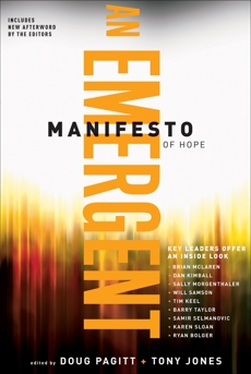 A Emergent Manifesto of Hope (ēmersion: Emergent Village resources for communities of faith),