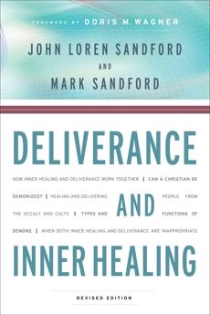 Deliverance and Inner Healing, Sandford, John Loren & Sandford, Mark